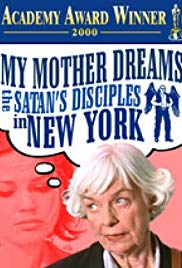 My Mother Dreams the Satan's Disciples in New York