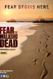 Fear the Walking Dead (Dizi)