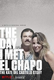 The Day I Met El Chapo: The Kate Del Castillo Story (Dizi)