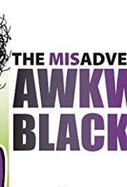 The Misadventures of Awkward Black Girl (Dizi)