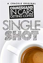 Comedians in Cars Getting Coffee: Single Shot (Dizi)