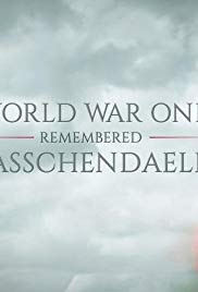 World War One Remembered: Passchendaele (Dizi)