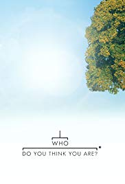 Who Do You Think You Are? (Dizi)