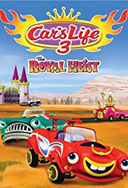Car's Life 3 the Royal Heist