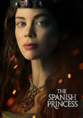 The Spanish Princess (Dizi)