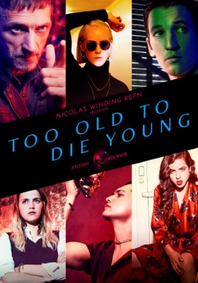 Too Old to Die Young (Dizi)