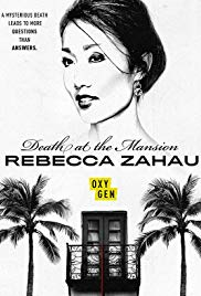 Death at the Mansion: Rebecca Zahau (Dizi)