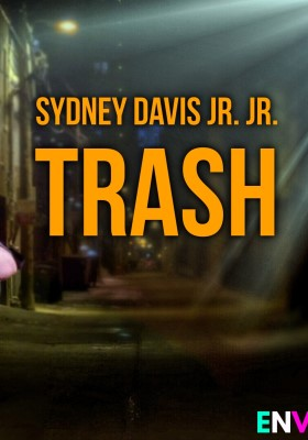 Sydney Davis Jr. Jr.: Trash